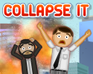 Collapse It