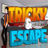 Tricky & Escape